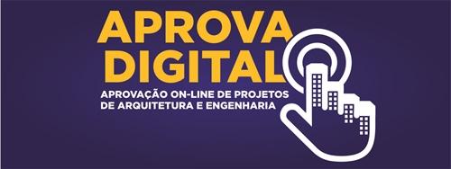 """""""Aprova Digital"""" novo sistema de liberação e aprovação de obras dos projetos pela internet"""