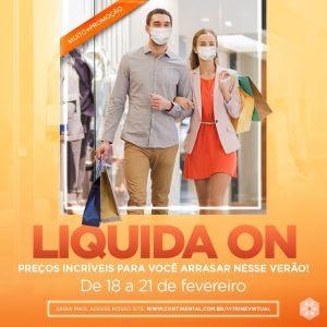 Liquida ON tem descontos especiais no Continental Shopping
