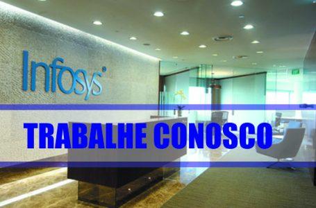 Infosys Brasil tem mais de 100 vagas abertas para posições com atuação nacional e internacional